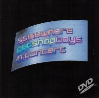 Cover Pet Shop Boys - Somewhere - In Concert [DVD]